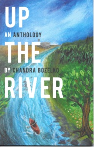 Up The River Anthology