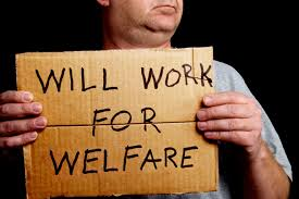 will work for welfare